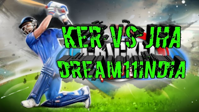 KER vs JHA Dream11 Team, Syed Mushtaq Ali Trophy Match Preview, Team News and Playing 11