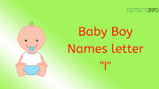 "Baby Boy Names starting with the letter ""I"""