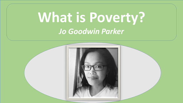 NEB Grade XI Compulsory English Note   Literary Studies   Unit 3   Lesson 4 What is Poverty?   Essay   Jo Goodwin Parker