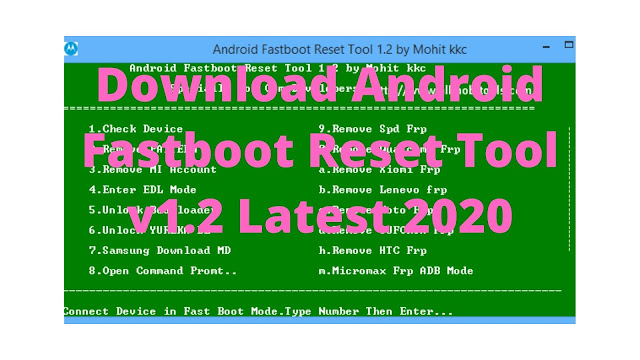 Download Android Fastboot Reset Tool v1.2 Latest 2020