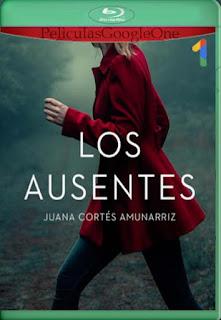 Los Ausentes (2021) Temporada 1[1080p Web-DL] [Latino-Inglés][Google Drive] chapelHD