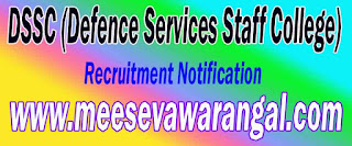 DSSC (Defence Services Staff College) Recruitment Notification