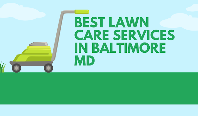 best lawn care services in baltimore