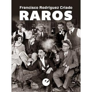 Raros, de Francisco Rodríguez Criado