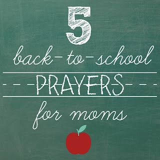 5 back-to-school prayers for moms - encouragement for the first day of school