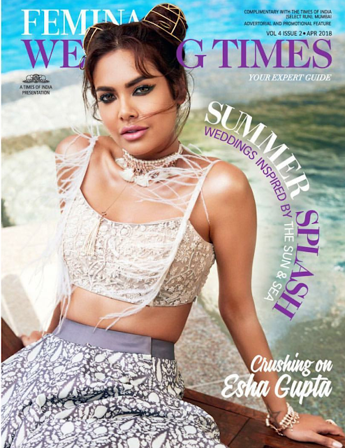 Esha Gupta Covers Femina Wedding Times April 2018