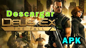 Descargar Deus Ex:The Fall APK + DATOS