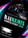 Rai Remix DJ 2020 Vol 07