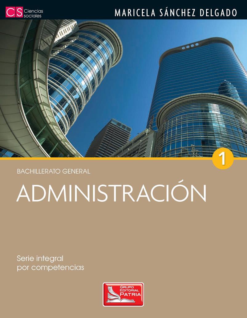 Administración 1 – Maricela Sánchez Delgado
