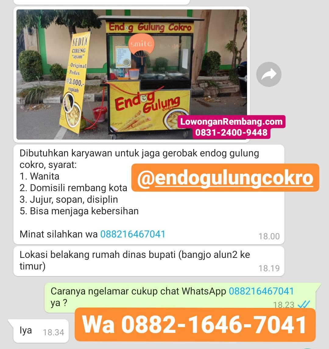 Lowongan Kerja Endog Gulung Rembang Tanpa Syarat Pendidikan, Batas Umur, Tanpa Berkas Lamaran Kerja Cukup Chat WhatsApp