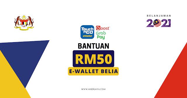 Belanjawan 2021 : Bantuan RM50 E-Wallet Kepada Belia Secara One-Off