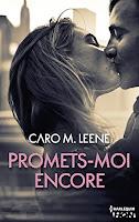 Caro M. Leene - Promets-moi encore
