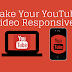 How To Make Youtube Videos Responsive in Blog