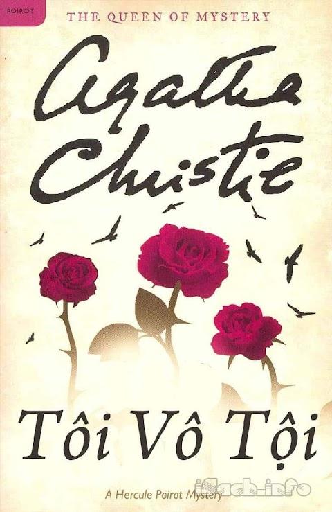 Truyện audio trinh thám, hình sự: Tôi Vô Tội- Agatha Christie (Trọn bộ)