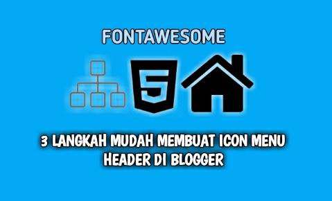3 Langkah Mudah Membuat Icon Menu Header Di Blogger