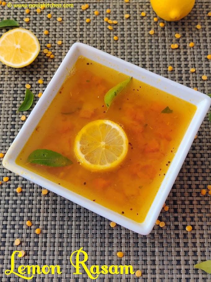 Lemon rasam recipe | Lemon Dal Rasam | Elumichai rasam | Nimbu rasam | Nimbe hanina saaru