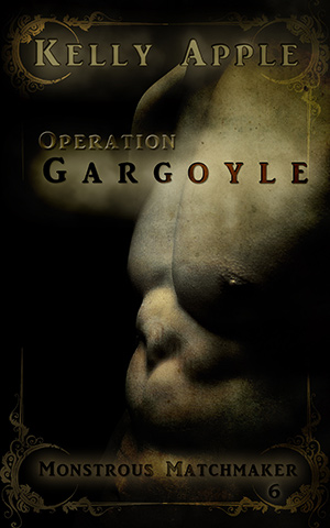 Operation Gargoyle by Kelly Apple