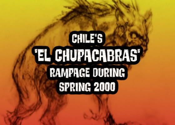 Chile's 'El Chupacabras' Rampage During Spring 2000