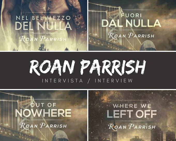 """Intervista a Roan Parrish, autrice di """"Nel bel mezzo del nulla"""" e di """"Fuori dal nulla"""" (Serie In mezzo al nulla)"""