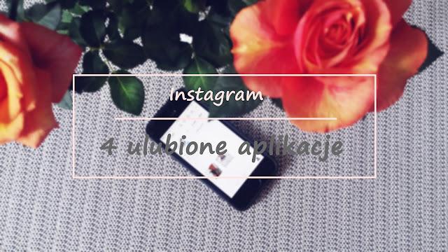 Przydatne aplikacje - Instagram ♥