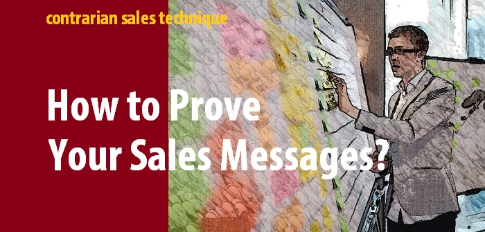 How to prove your sales messages?