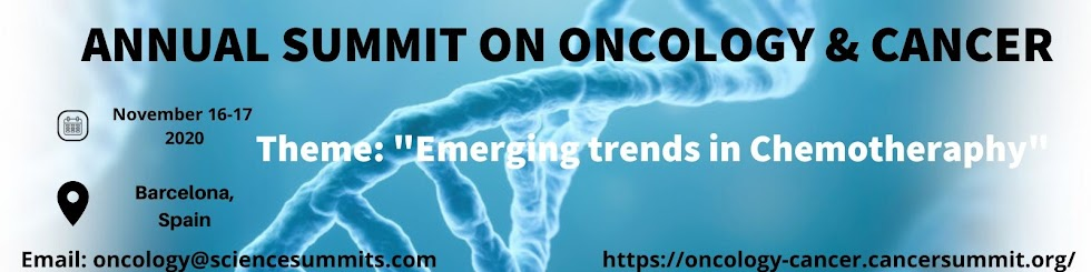 Annual Summit on  Oncology & Cancer November 16-17, 2020 Barcelona, Spain