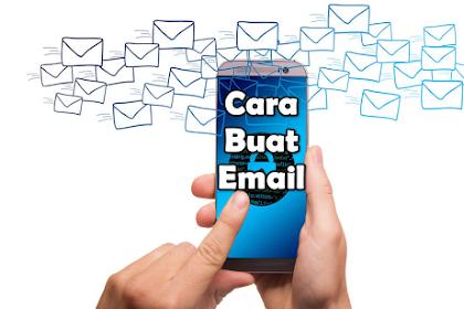 Cara Buat Email Baru di HP atau PC