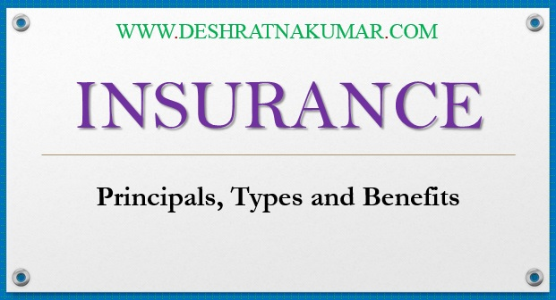 बीमा | Insurance : Principles, Types and Benefits