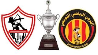 موعد مباراة الزمالك والترجي التونسي نهائي السوبر الافريقي 2020