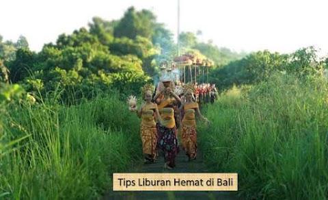 Tips Liburan di Bali – Sangat Berguna Dalam Perencanaan Liburan Ke Bali