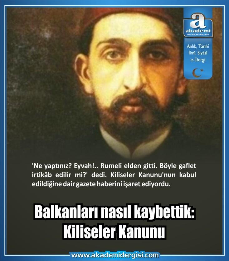 II. Abdülhamid Han, Balkan Savaşları, ali fethi okyar, ahmet refik, kiliseler kanunu, ayşe sultan, rumeli, talat paşa, alatini köşkü, osmanlı devleti, osmanlı padişahları,