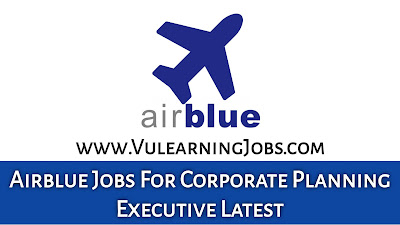 Airblue Jobs September 2021 For Corporate Planning Executive Latest