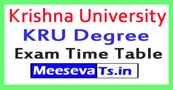 Krishna University KRU Degree Exam Time Table 2017