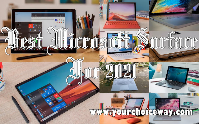 Best Microsoft Surface For 2021 - Your Choice Way