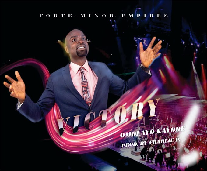 Music: Omolayo Kayode - Victory