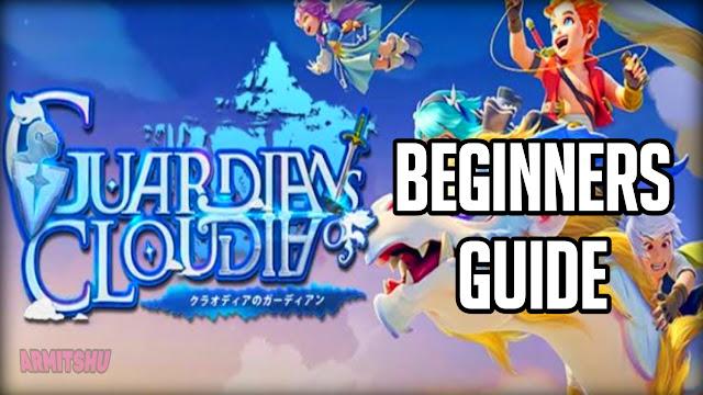 Guardians of cloudia beginners guide