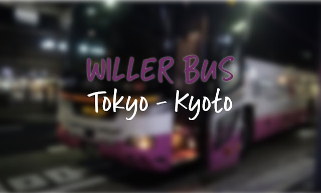 Willer Bus Tokyo Kyoto