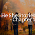 He She Stories - Chapter 1