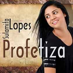 Baixar CD Profetiza - Sulamita Lopes Mp3