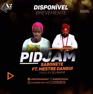 Sabonte ft. Mestre Dangui - Pidjam ( 2019 ) [DOWNLOAD]