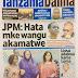 Wema akutwa na Dawa za kulevya,Rais Magufuli akoleza vita ataka hata mkewake akamatwe akihusika,Tundu lissu akamatwa,Soma magazeti ya leo jumanne  feb 7,2017