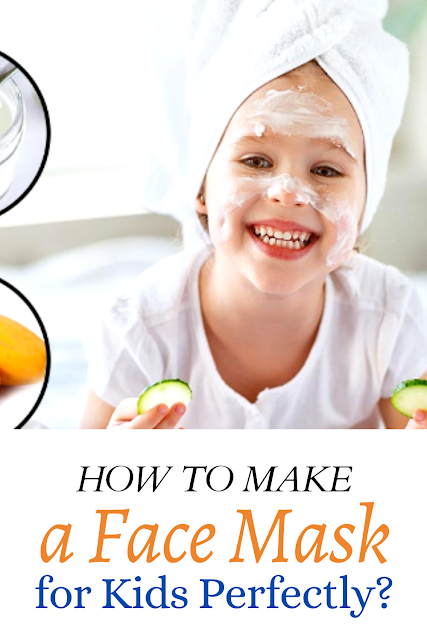 How to Make a Face Mask for Kids Perfectly