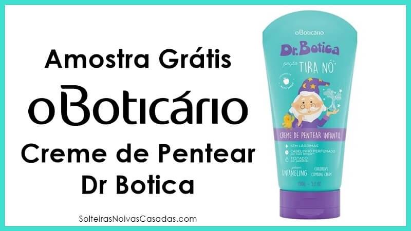 Amostra Grátis Creme de Pentear Dr Botica