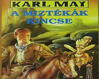 A miztékák kincse Karl May regénye