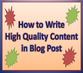 How to write high quality content in blog post