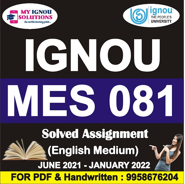 MES 081 Solved Assignment 2021-22
