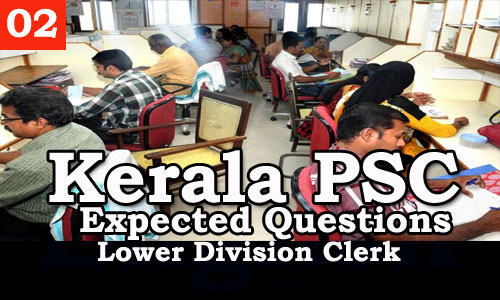 Kerala PSC - Expected/Model Questions for LD Clerk - 2