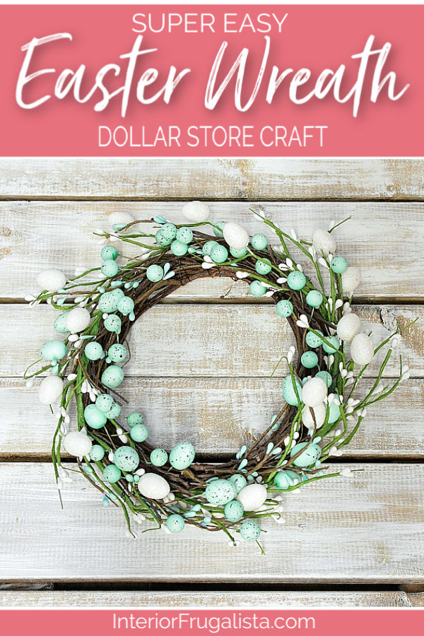This super easy DIY Easter OR Spring door wreath is an EGGcellent budget-friendly five minute craft using just three items from the dollar store. #easterwreathdiy #eastercraft #dollarstorecraft