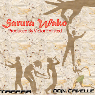 [feature]Tafara x Don Cavelle - Sarura Wako (Prod. by Victor Enlisted)