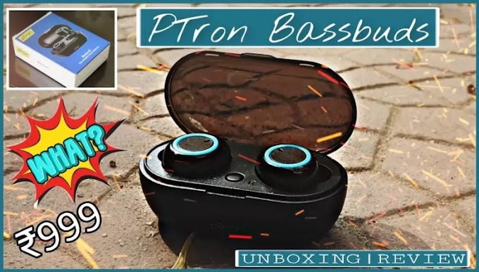 PTron Bassbuds Review - Best Bluetooth Earbuds under Rs 1000